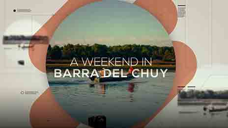 WEEKENDS AT BARRA DEL CHUY
